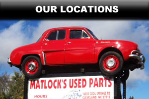Matlock's used auto parts locations in Hickory, Cleveland NC & Hillsville VA